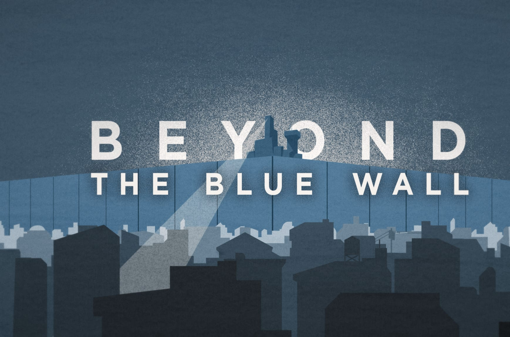 beyond the blue wall